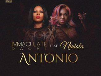Music: Immaculate Dache - Antonio ft. Niniola