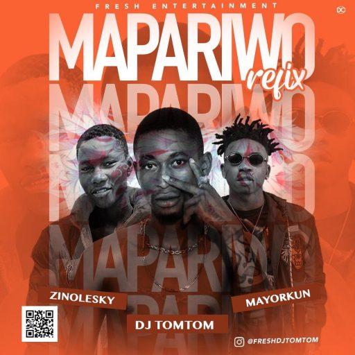Music: DJ Tomtom ft Zinolesky & Mayorkun – Mapariwo refix