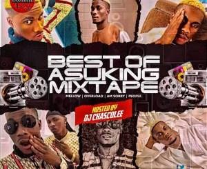 Dj Mix: Dj Chascolee - Best Of Asuking