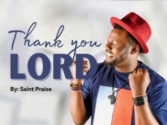Saint Praise - Thank You Lord
