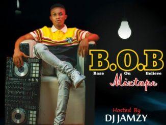 Dj Jamzy - B.O.B (Base On Believe)