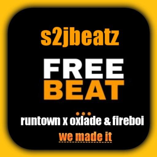 Runtown , Oxlade & Fireboi Type - We Made It