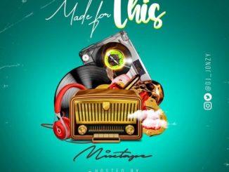 DJ Jonzy - Made For This Mixtape (Vol. 1)