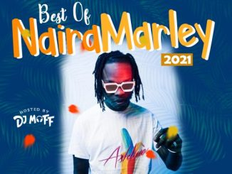 Best of Naira Marley