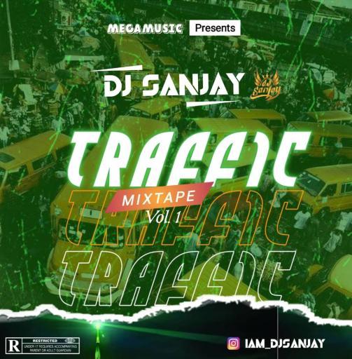 Dj Sanjay Traffic Mixtape