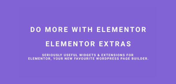 Elementor Extras v2.0.8 - Do More With Elementor