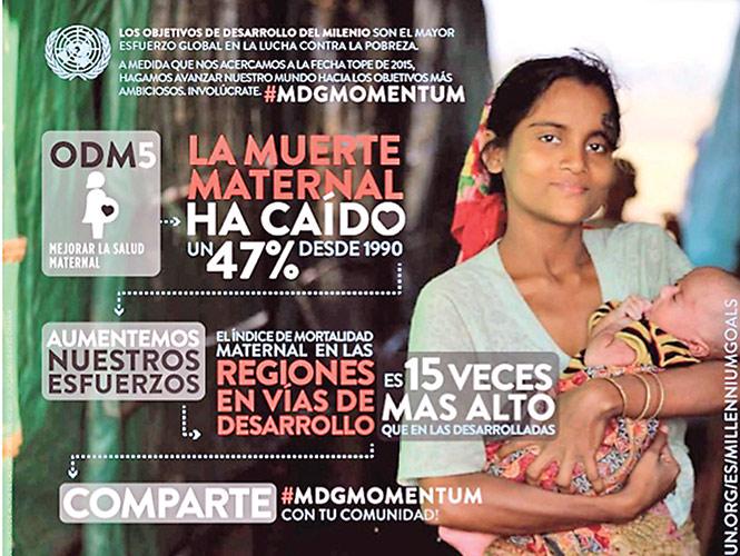 Dentro de los Objetivos de Desarrollo de Milenio propuestos por la ONU se considera un esfuerzo global para la disminución de la muerte materna.