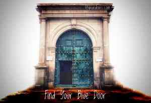 Blue door from Cochabamba Bolivia, Find your blue door