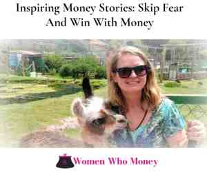 Interview with Women Who Money skip fear
