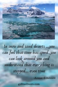 Quote by Azmat G Asimov after his visit to Antarctica