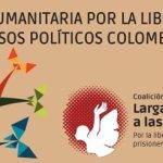 Personalidades piden liberar a 71 presos políticos colombianos