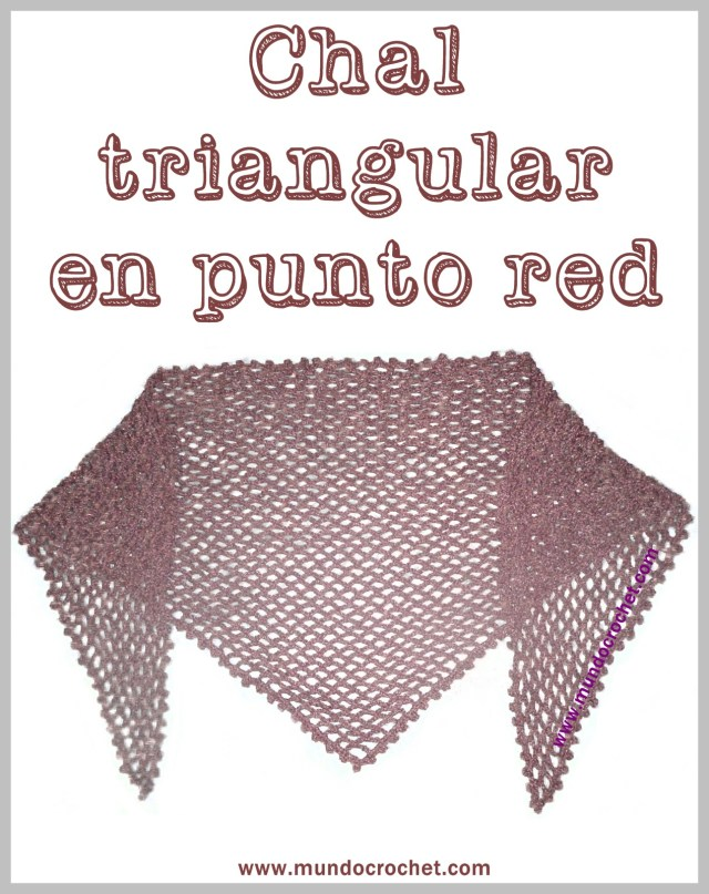 Patron chal triangular en punto red a crochet o ganchillo