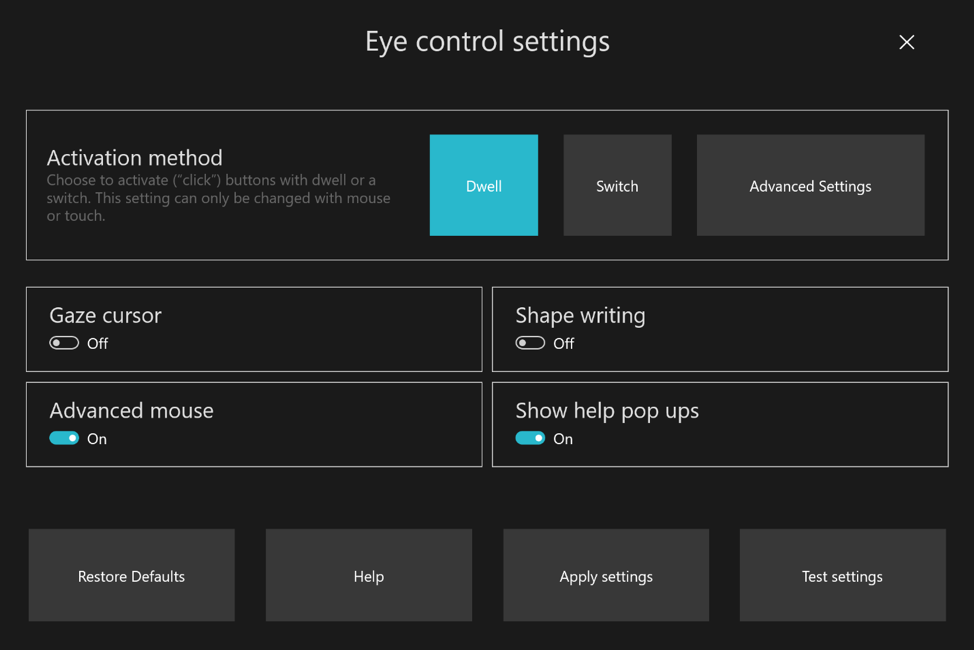 Showing Eye control settings – you can choose activation method, and enable Gaze cursor, Shape writing, Advanced Mouse, and Show help pop ups, and more.