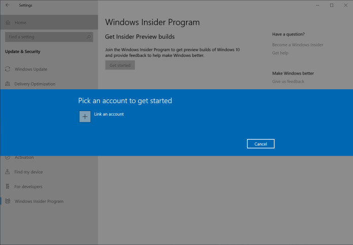 Step 2: Link your Microsoft account or Azure Active Directory account. This is the email account you used to register for the Windows Insider Program.
