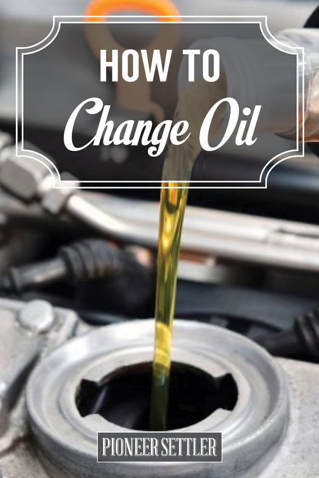 How To Change The Oil In A Car Homesteading Tips Homesteading Simple Self Sufficient Off The