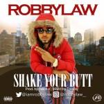 RobbyLaw - Shake Ur Bvtt