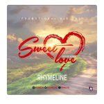 Rhymeline – Sweet Love