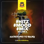 MIXTAPE: Dj Banky – Hitz Mood Mix Vol. 2