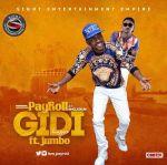 Payroll - Gidi ft Jumbo
