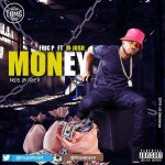 Fric P ft. M-Josh – Money