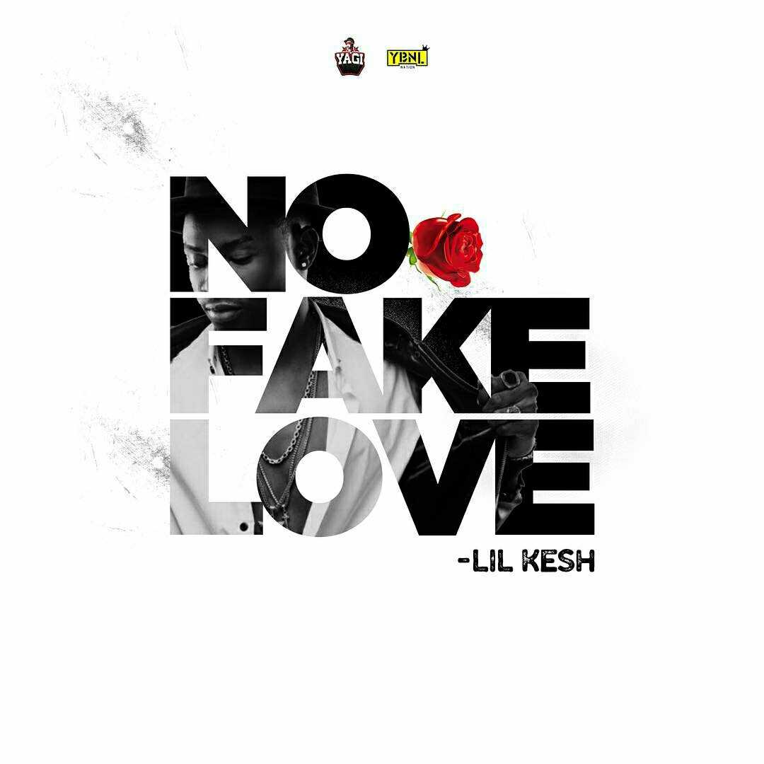 "Lil Kesh – ""No Fake Love"""