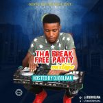 MIXTAPE: Dj Bolima – Tha Break Free Party Mix