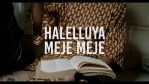 VIDEO: Omi Hanifa X 9ice – Halelluyah Meje Meje