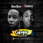 BeeBee X Daboy – Ginger (Prod. Antras)