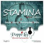 Dstylebeats ft Dammydee , Dazzy & Shittu – Stamina (Prod. By Dstylebeats)