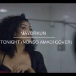 video-mayorkun-tonight-nonso-ama Audio Features Music Recent Posts Vídeos