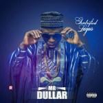 Mr Dullar – Gentrified Lagos