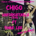 Chigo – Unforgettable (Cover) ft Swae Lee
