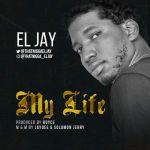 El Jay – My Life