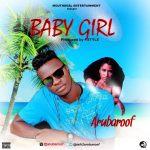 Arubaroof – Baby Girl