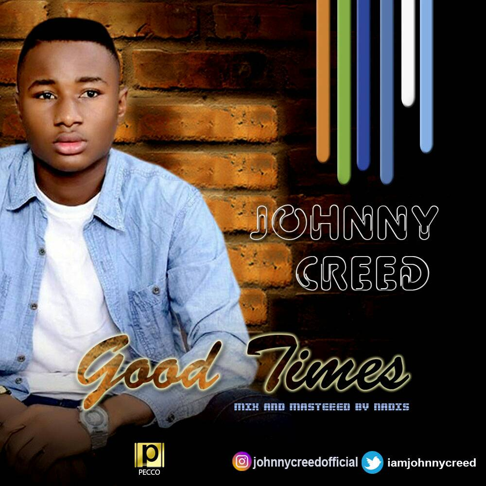 Johnny Creed - Good Times
