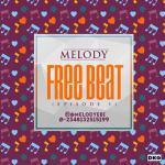 Melody – Free Beat (Episode 1)