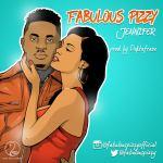 Fabulous Pizzy – Jennifer (Prod. Doktafraze)
