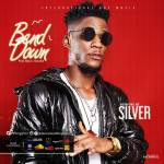 Silver – Bend Down (Prod. Blaze-Z)