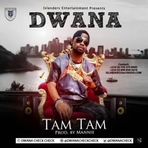 DWANA-TAM-300x300 Audio Music Recent Posts