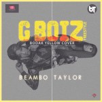 Beambo Taylor - Gboiz (Bodak Yellow Cover)