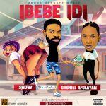 Snow (Alapomeji) – Ibebe Idi Ft. Gabriel Afolayan