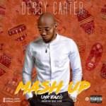 Dessy Carter – Mash up (Mr Eazi)