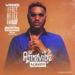 Acekidd – Afro Vibe (Prod. Jaypaulbeatz)