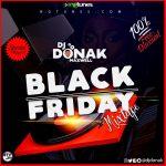 MIXTAPE: DJ Donak – Black Friday Mix