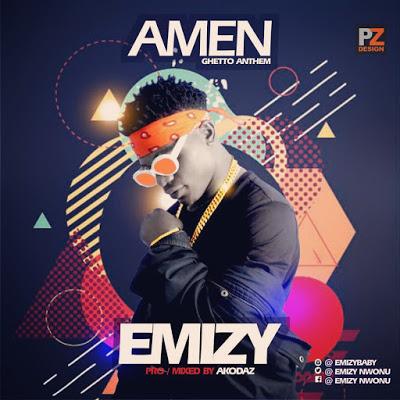Emizy-Amen-Ghetto-Anthem Audio Music Recent Posts