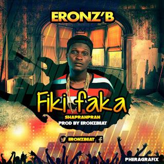 Eronzb-fikifaka Audio Music Recent Posts