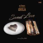 King Mola – Sweet Love