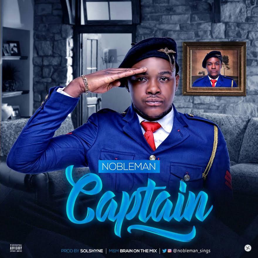 Noble-Man-Captain-Prod.-Solshyne Audio Music Recent Posts
