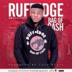 Ruff Edge – Bag Of Cash