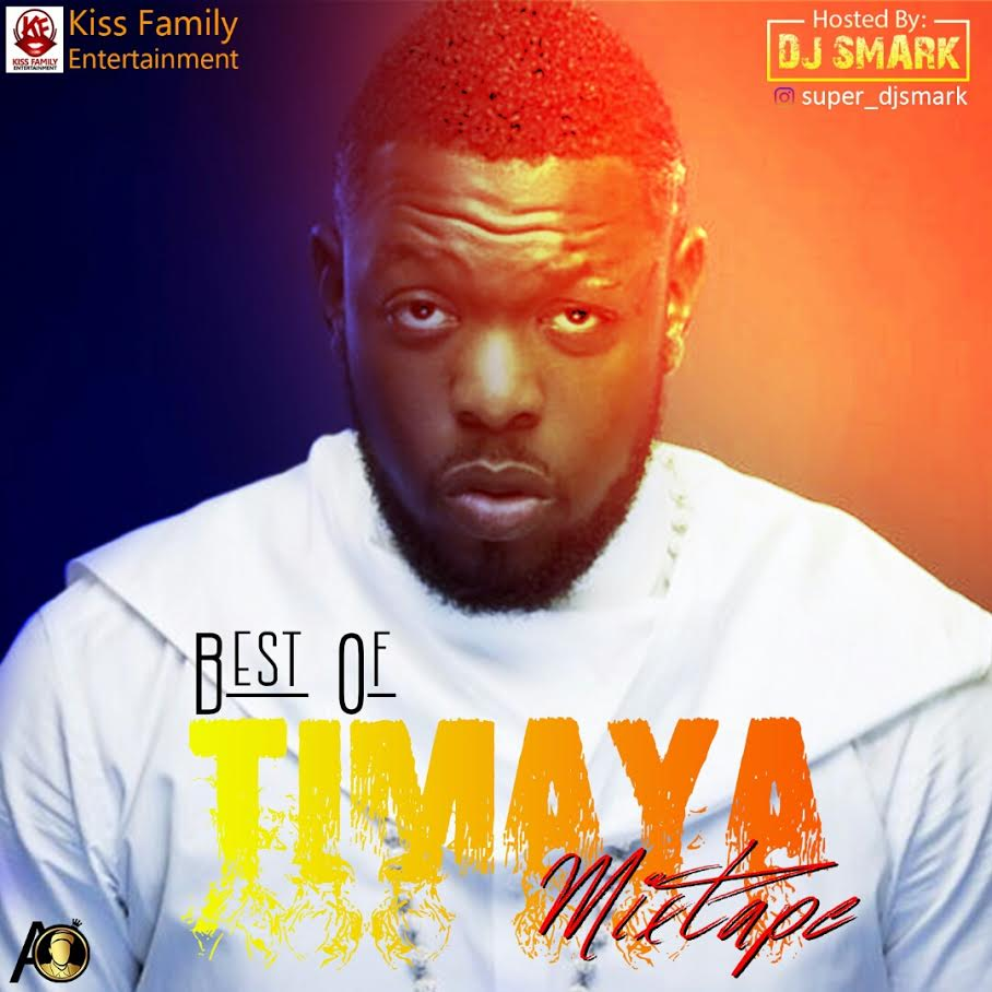 Superstar-Dj-Smark-Best-Of-Timaya-Mixtape Mixtapes Recent Posts